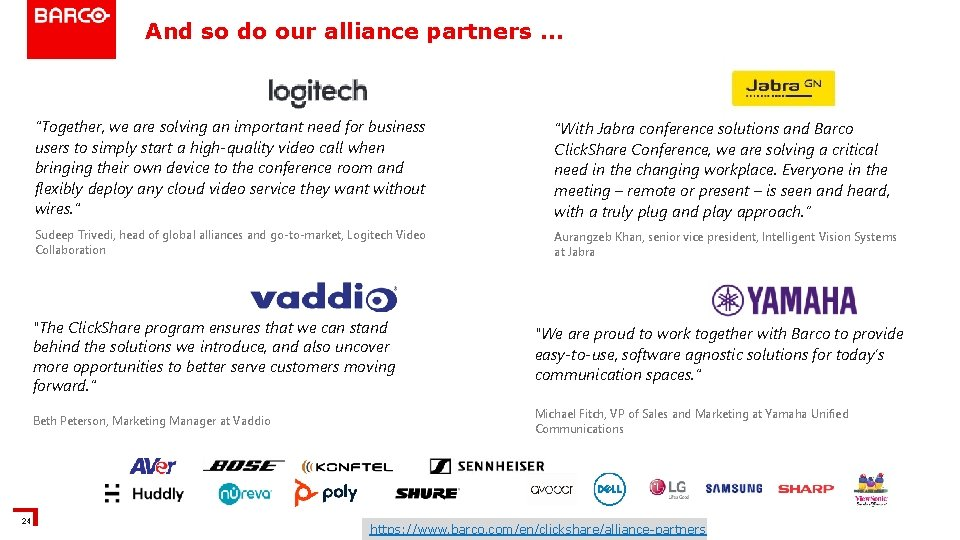 """And so do our alliance partners … 24 """"Together, we are solving an important"""