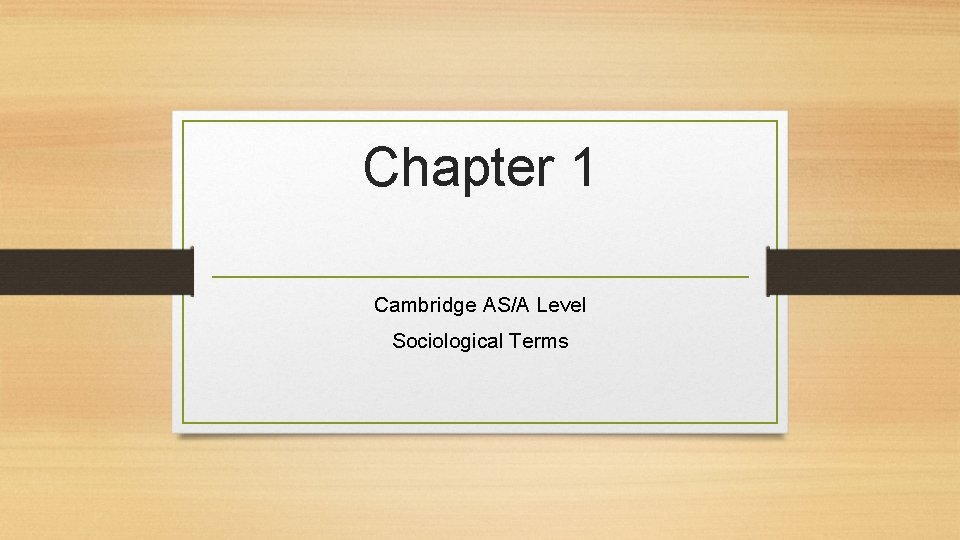 Chapter 1 Cambridge AS/A Level Sociological Terms