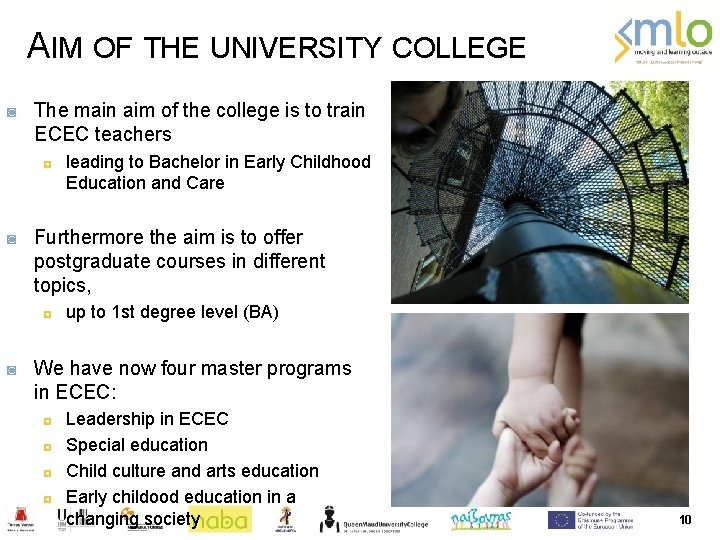 AIM OF THE UNIVERSITY COLLEGE ◙ The main aim of the college is to