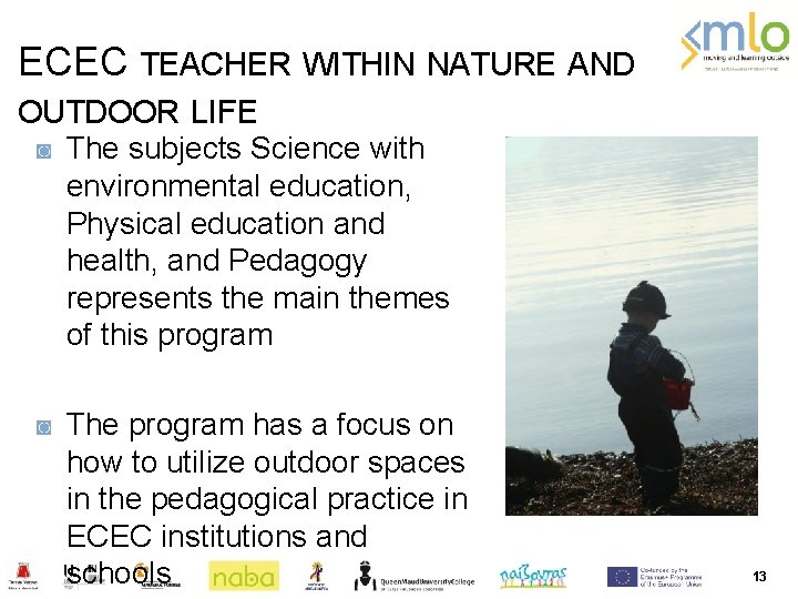ECEC TEACHER WITHIN NATURE AND OUTDOOR LIFE ◙ The subjects Science with environmental education,
