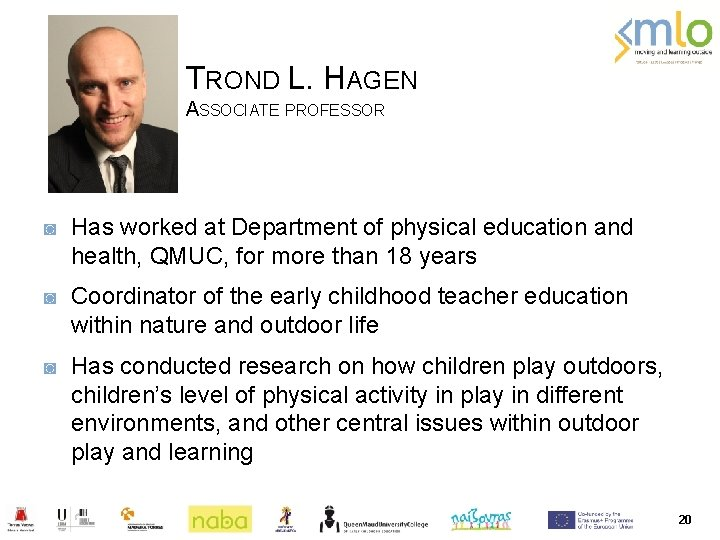 TROND L. HAGEN ASSOCIATE PROFESSOR ◙ Has worked at Department of physical education and