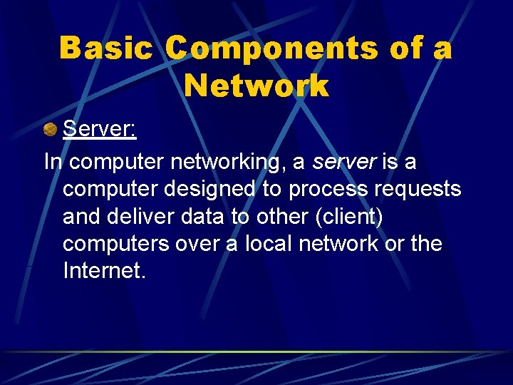 Basic Components of a Network Server: In computer networking, a server is a computer