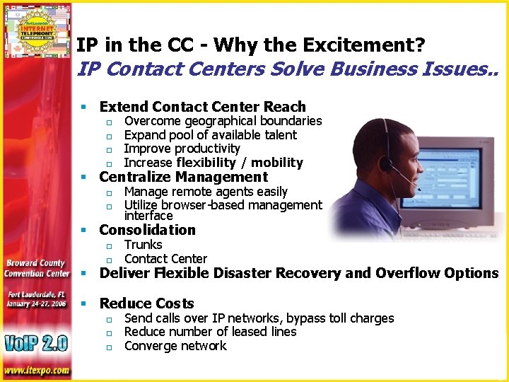 IP in the CC - Why the Excitement? IP Contact Centers Solve Business Issues.