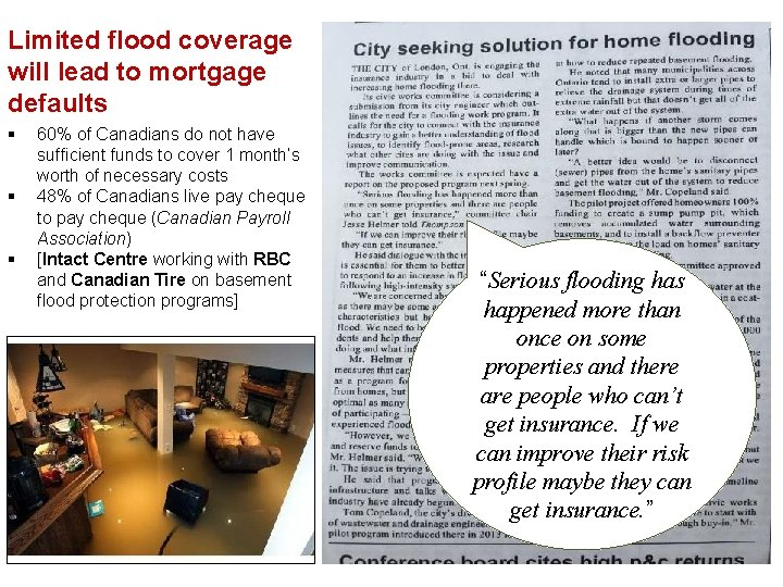 Limited flood coverage will lead to mortgage defaults § § § 60% of Canadians