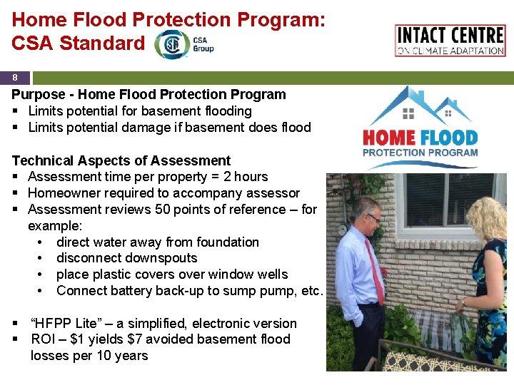 Home Flood Protection Program: CSA Standard 8 Purpose - Home Flood Protection Program §