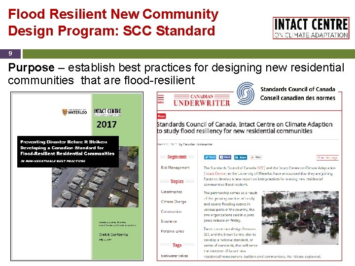 Flood Resilient New Community Design Program: SCC Standard 9 Purpose – establish best practices