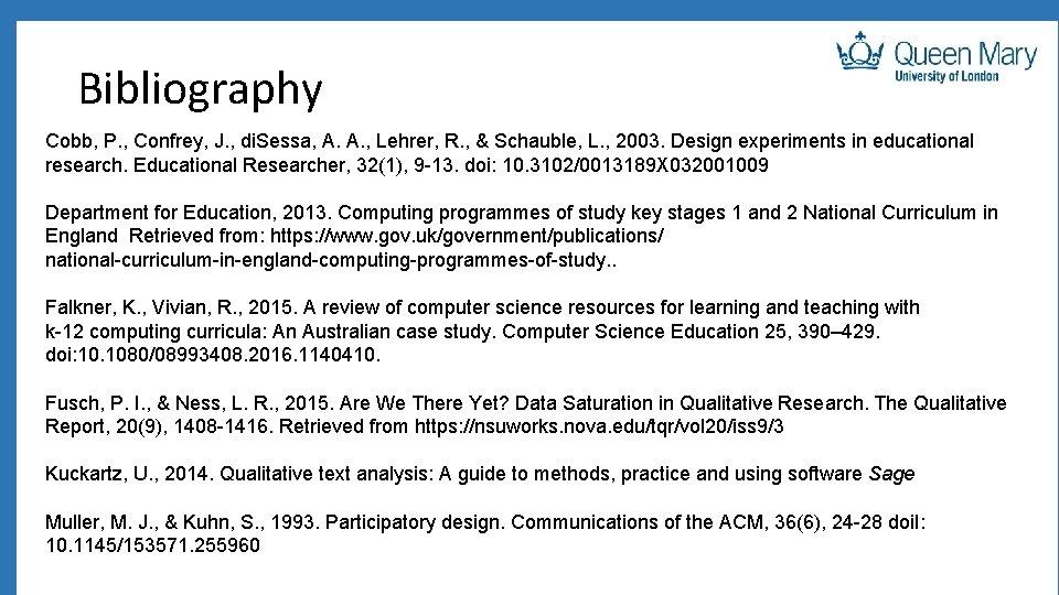 Bibliography Cobb, P. , Confrey, J. , di. Sessa, A. A. , Lehrer, R.