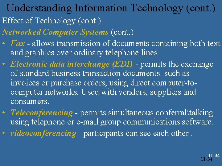 Understanding Information Technology (cont. ) Effect of Technology (cont. ) Networked Computer Systems (cont.
