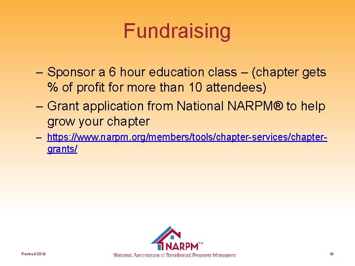 Fundraising – Sponsor a 6 hour education class – (chapter gets % of profit