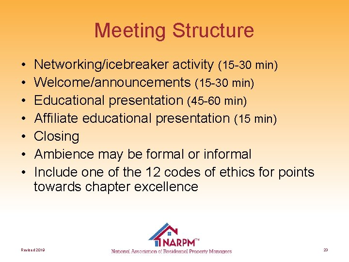 Meeting Structure • • Networking/icebreaker activity (15 -30 min) Welcome/announcements (15 -30 min) Educational