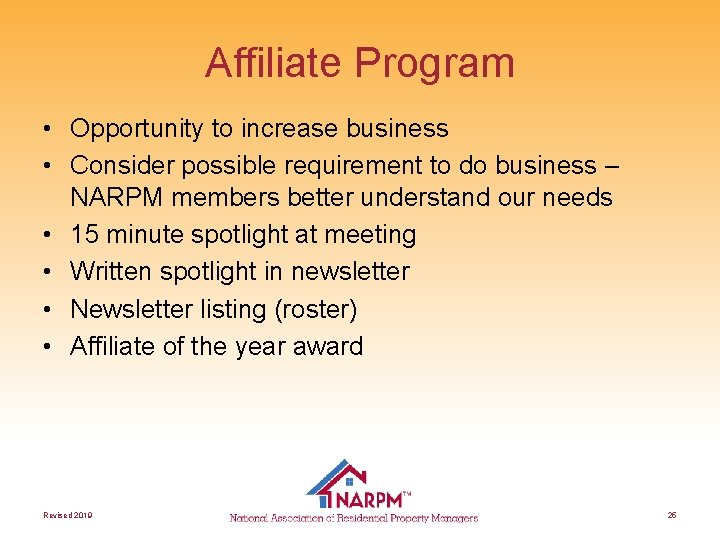 Affiliate Program • Opportunity to increase business • Consider possible requirement to do business