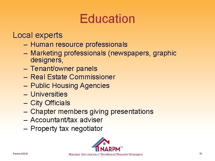 Education Local experts – Human resource professionals – Marketing professionals (newspapers, graphic designers, –