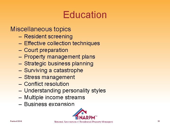 Education Miscellaneous topics – – – Revised 2019 Resident screening Effective collection techniques Court