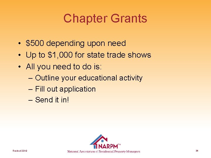 Chapter Grants • $500 depending upon need • Up to $1, 000 for state