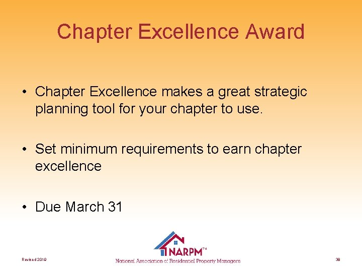 Chapter Excellence Award • Chapter Excellence makes a great strategic planning tool for your