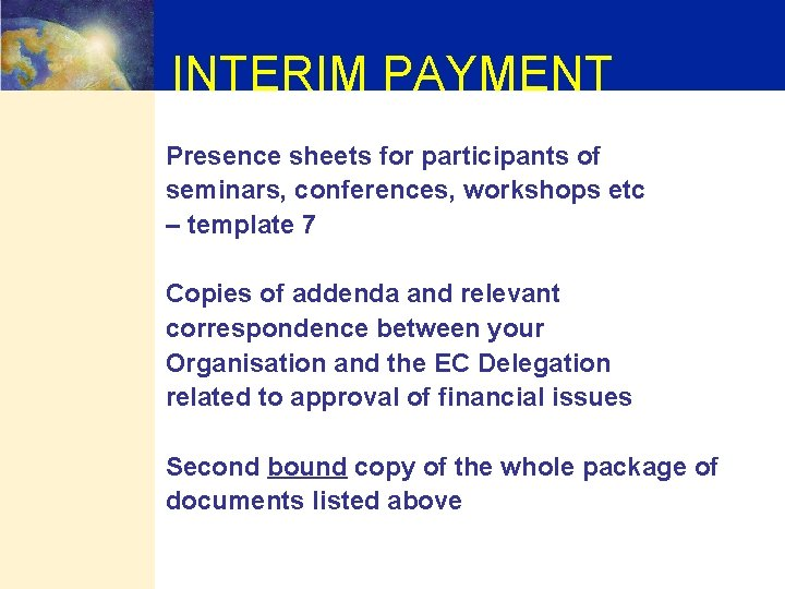 INTERIM PAYMENT Presence sheets for participants of seminars, conferences, workshops etc – template 7