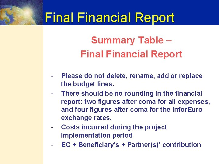 Final Financial Report Summary Table – Final Financial Report - - Please do not
