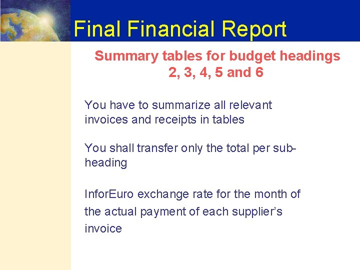 Final Financial Report Summary tables for budget headings 2, 3, 4, 5 and 6