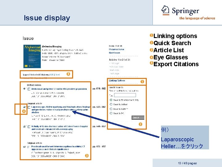Issue display Linking options Quick Search Article List Eye Glasses Export Citations 例) Laparoscopic