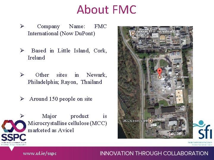 About FMC Ø Company Name: FMC International (Now Du. Pont) Ø Based in Little