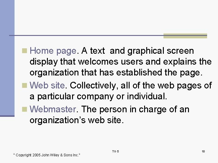 n Home page. A text and graphical screen display that welcomes users and explains
