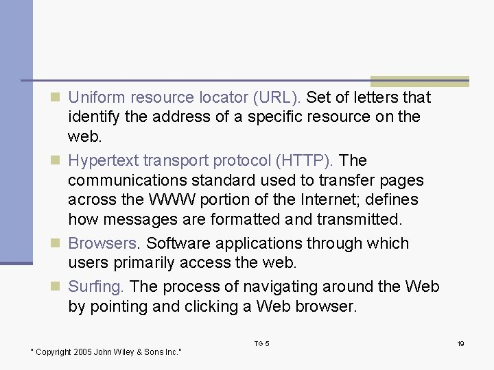 n Uniform resource locator (URL). Set of letters that identify the address of a