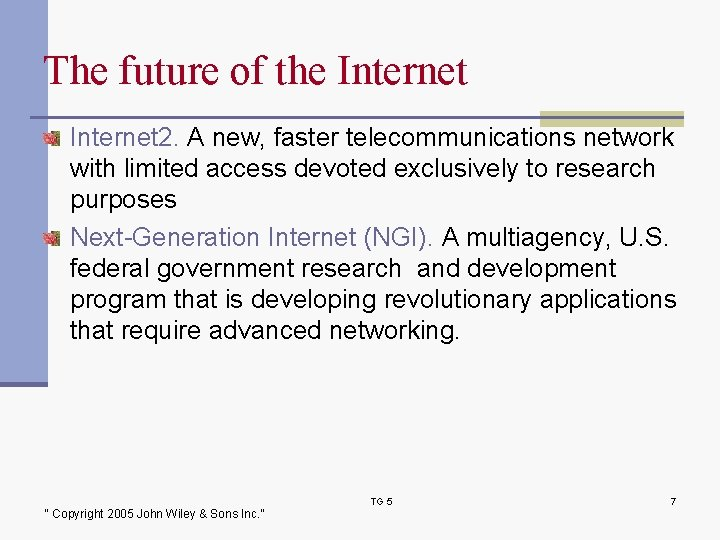 The future of the Internet 2. A new, faster telecommunications network with limited access