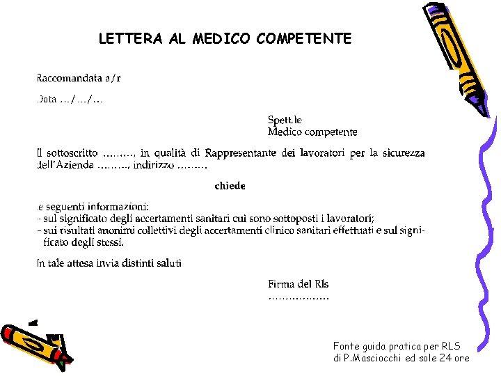 LETTERA AL MEDICO COMPETENTE Fonte guida pratica per RLS di P. Masciocchi ed sole