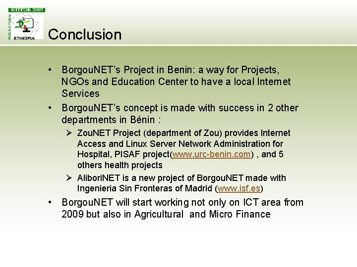 Conclusion • Borgou. NET's Project in Benin: a way for Projects, NGOs and Education