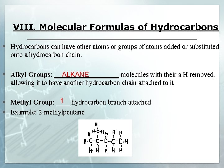 VIII. Molecular Formulas of Hydrocarbons § Hydrocarbons can have other atoms or groups of