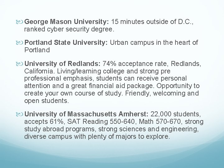 George Mason University: 15 minutes outside of D. C. , ranked cyber security