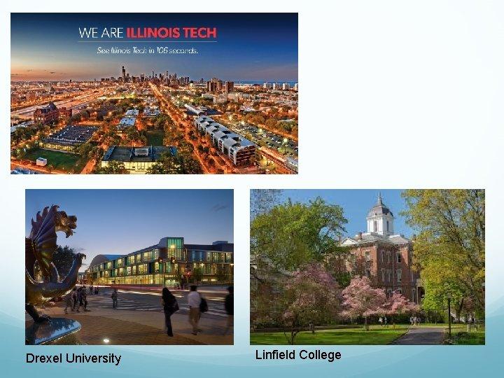 Drexel University Linfield College