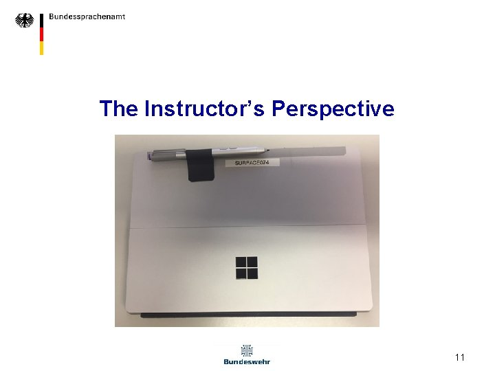 The Instructor's Perspective 11