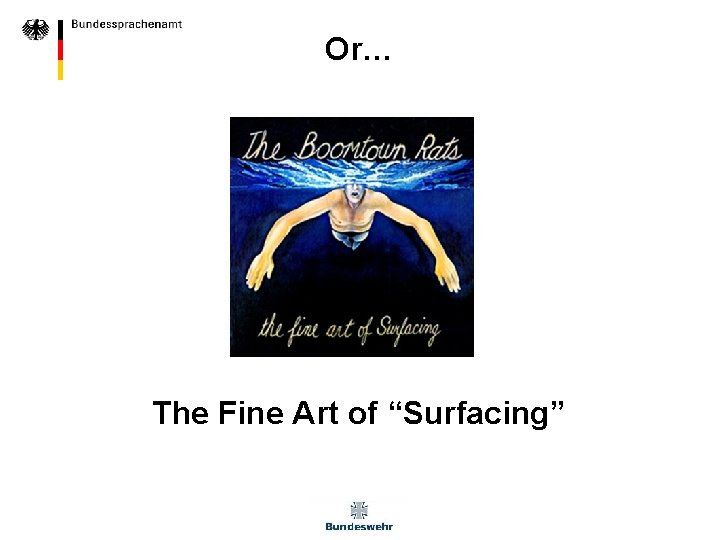 """Or… The Fine Art of """"Surfacing"""""""