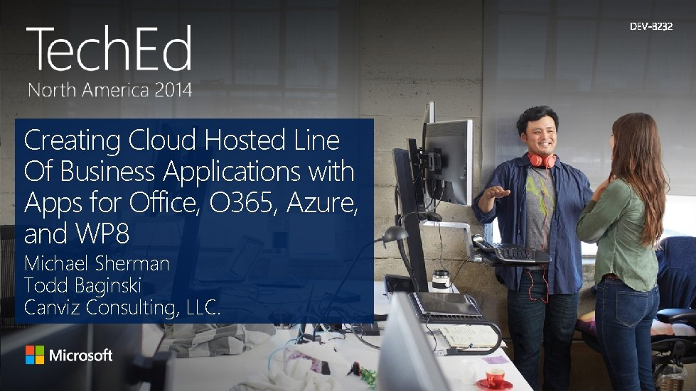 Creating Cloud Hosted Line Of Business Applications with Apps for Office, O 365, Azure,