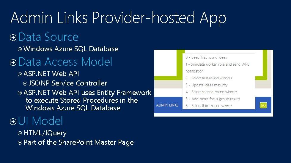 Admin Links Provider-hosted App Data Source Windows Azure SQL Database Data Access Model ASP.