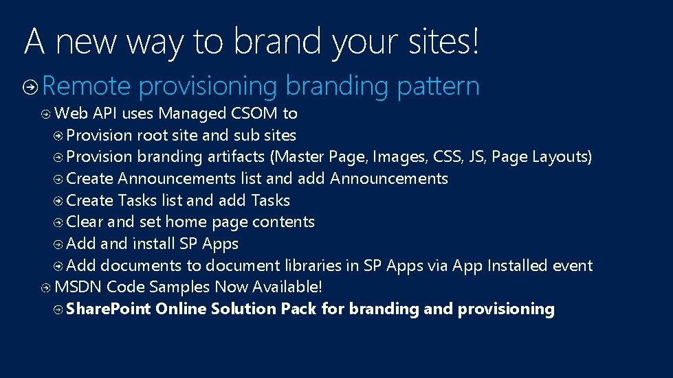 A new way to brand your sites! Remote provisioning branding pattern Web API uses