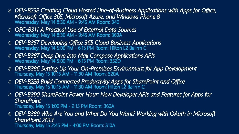 DEV-B 232 Creating Cloud Hosted Line-of-Business Applications with Apps for Office, Microsoft Office 365,
