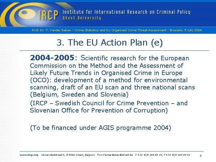 Prof. Dr. T. Vander Beken – Crime Statistics and Eu Organised Crime Threat Assessment