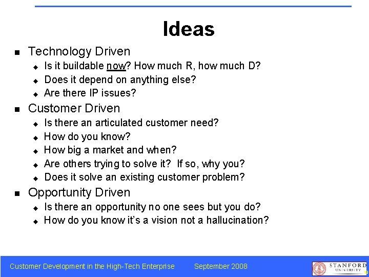 Ideas n Technology Driven u u u n Customer Driven u u u n