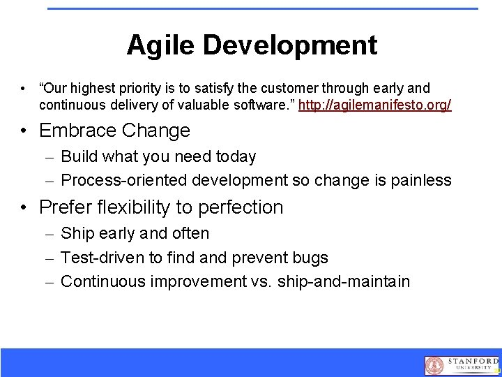 """Agile Development • """"Our highest priority is to satisfy the customer through early and"""