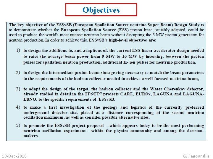 Objectives 13 -Dec-2018 G. Fanourakis
