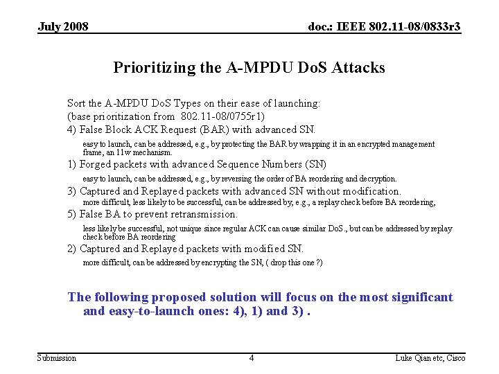 July 2008 doc. : IEEE 802. 11 -08/0833 r 3 Prioritizing the A-MPDU Do.
