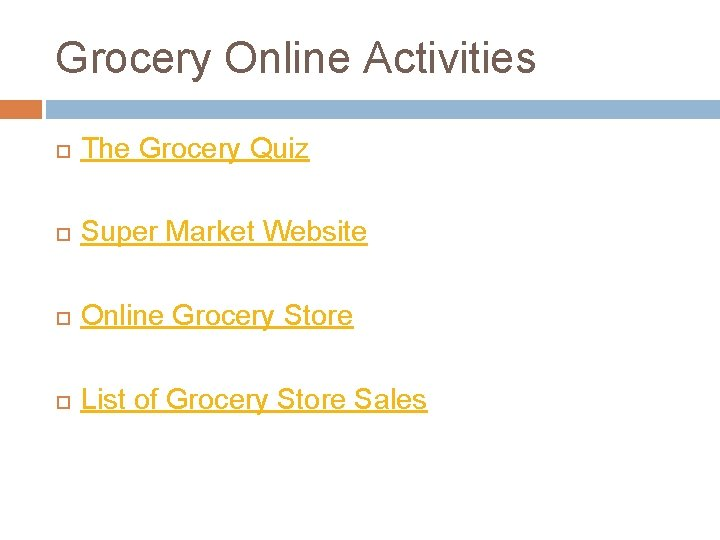 Grocery Online Activities The Grocery Quiz Super Market Website Online Grocery Store List of