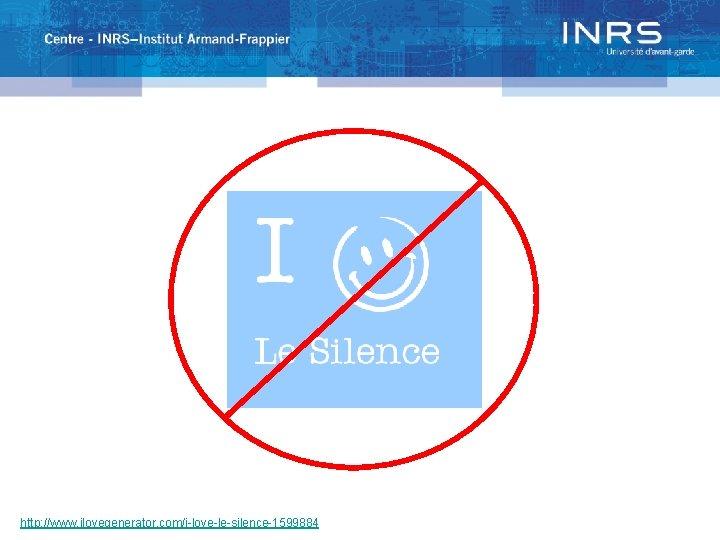 http: //www. ilovegenerator. com/i-love-le-silence-1599884