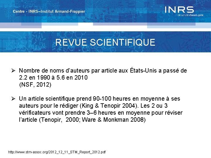 REVUE SCIENTIFIQUE Ø Nombre de noms d'auteurs par article aux États-Unis a passé de
