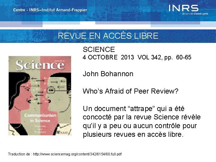 REVUE EN ACCÈS LIBRE SCIENCE 4 OCTOBRE 2013 VOL 342, pp. 60 -65 John