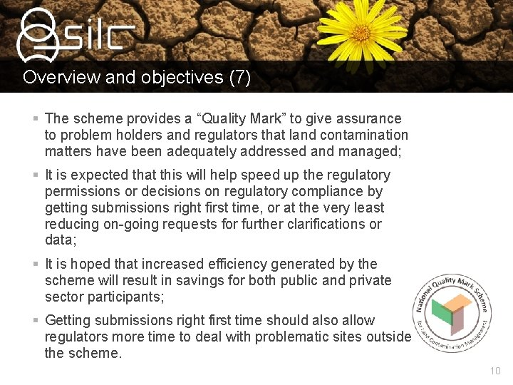 """Overview and objectives (7) § The scheme provides a """"Quality Mark"""" to give assurance"""