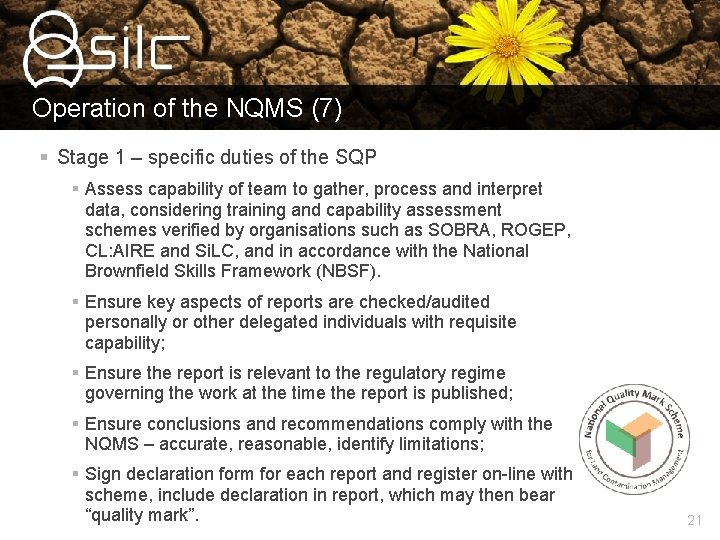 Operation of the NQMS (7) § Stage 1 – specific duties of the SQP