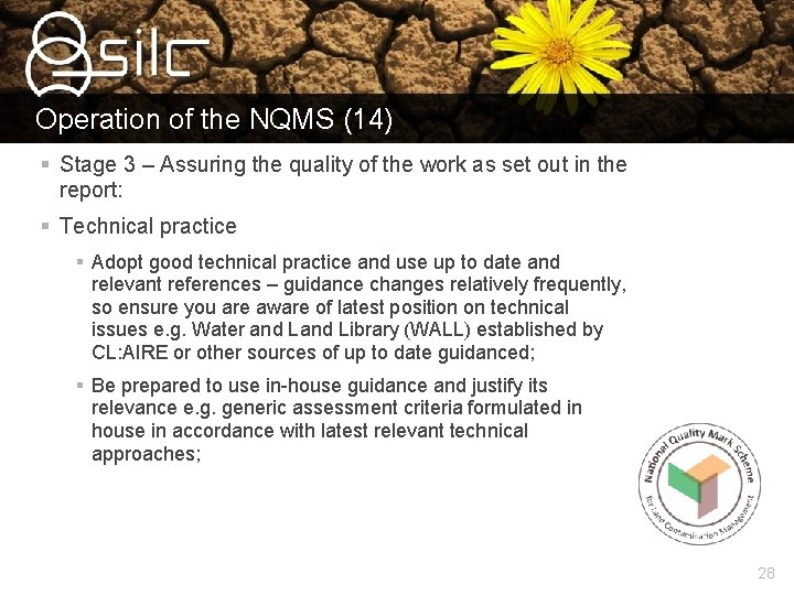 Operation of the NQMS (14) § Stage 3 – Assuring the quality of the